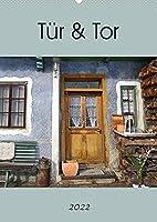 Tuer und Tor (Wandkalender 2022 DIN A2 hoch): Tueren und Tore ueberall (Monatskalender, 14 Seiten )