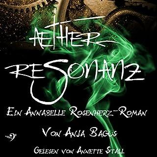 Ætherresonanz     Ætherwelt 2              Autor:                                                                                                                                 Anja Bagus                               Sprecher:                                                                                                                                 Annette Stall                      Spieldauer: 16 Std. und 4 Min.     22 Bewertungen     Gesamt 4,7