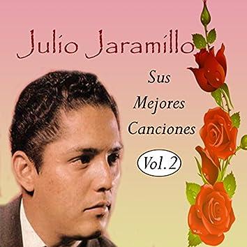 Julio Jaramillo - Sus Mejores Canciones, Vol. 2