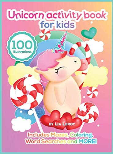 Unicorn Activity Book For Kids: A super imaginative coloring book with activity pages for 4 to 6 years old kids (100 Fun Activities)