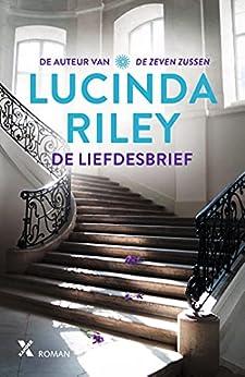 De liefdesbrief van [Lucinda Riley, Maya Denneman]