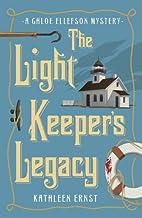 The Light Keeper's Legacy (A Chloe Ellefson Mystery Book 3)