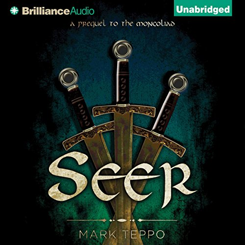 Seer     The Third Prequel to the Mongoliad: The Foreworld Saga              By:                                                                                                                                 Mark Teppo                               Narrated by:                                                                                                                                 Luke Daniels                      Length: 1 hr and 54 mins     1 rating     Overall 3.0