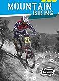 Mountain Biking (Torque Books) - Hollie J. Endres
