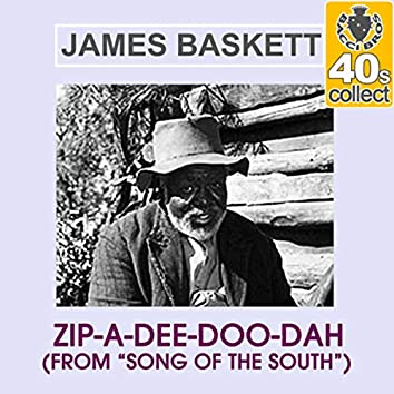 """Zip-a-Dee-Doo-Dah (From """"Song of the South"""") [Remastered] - Single"""