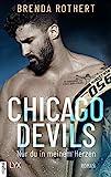 Chicago Devils - Nur du in meinem Herzen (Chicago-Devils-Reihe 4) von Brenda Rothert