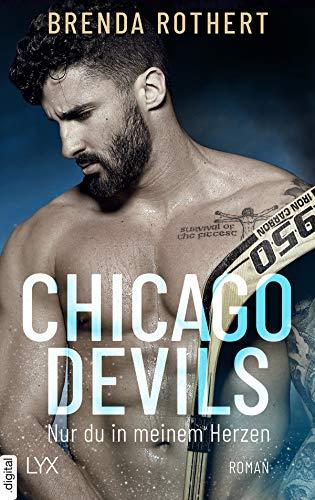 Buchseite und Rezensionen zu 'Chicago Devils - Nur du in meinem Herzen (Chicago-Devils-Reihe 4)' von Brenda Rothert