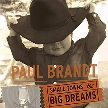 Small Towns & Big Dreams