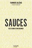 Sauces, réflexions d'un cuisinier (Hors Collection Cuisine) - Format Kindle - 8,49 €