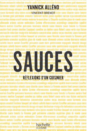 Sauces, réflexions d'un cuisinier (Hors Collection Cuisine) (French Edition)
