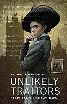 Unlikely Traitors (Ursula Marlow Mysteries Book 3) by [Clare Langley-Hawthorne]