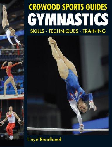 Gymnastics: Skills- Techniques- Training (Crowood Sports Guides) (English Edition)