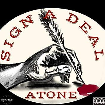 Sign A Deal