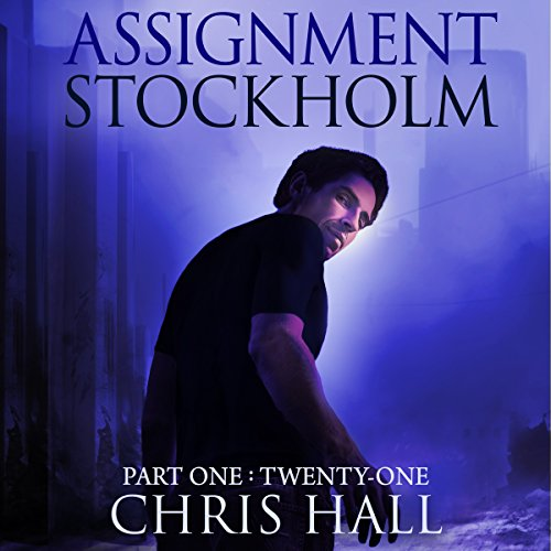Assignment Stockholm: Part One: Twenty-One audiobook cover art