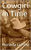 Cowgirl In Time (English Edition)