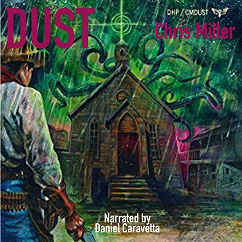 Dust: Splatter Western, Book 3