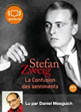 La confusion des sentiments - Livre audio 1 CD MP3 - 412 Mo (op) by Stefan Zweig (2011-07-06) - Audiolib - 06/07/2011