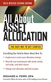 All About Asset Allocation, Second Edition by [Richard A. Ferri]