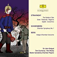 Stravinsky: The Soldier's Tale, Octet, Pastorale, Ragtime, Septet, Concertino / Schoenberg: Chamber Symphony, No. 1 / Berg: Adagio (Chamber Concerto) (2010-09-24)