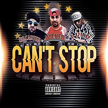 Can't Stop (feat. Dr. Carter & T-Rich)