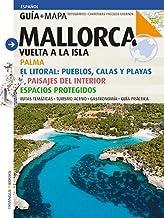 Mallorca Guia+mapa (Español): Vuelta a la isla