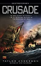 Crusade (Destroyermen) by Anderson, Taylor 1st (first) Printing Edition [MassMarket(2009/11/3)]