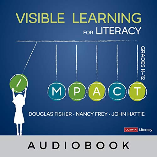 Visible Learning for Literacy: Grades K-12 audiobook cover art