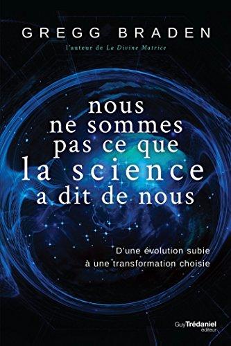 Nous ne sommes pas ce que la science à dit de nous (Kindle)