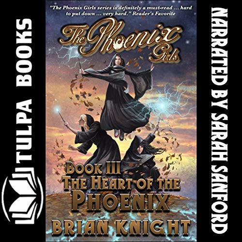The Heart of the Phoenix Audiobook By Brian Knight cover art