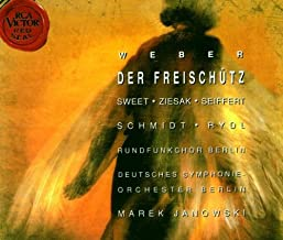 Weber - Der Freischütz / Sweet · Ziesak · Seiffert · A. Schmidt · Scharinger · Trekel · Rydl · Hölle · Janowski