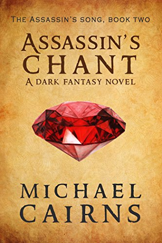 Assassin's Chant: Assassin's Song, Book Two - A Dark Fantasy Novel (English Edition)