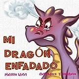 Mi Dragón Enfadado: Libros Infantiles Sobre El Manejo De La Ira y La Frustración, Libros Infantiles Para Niños De 3 a 5 Años, Libros Para Preescolares: 4 (Consejos de Oliver para Niños)