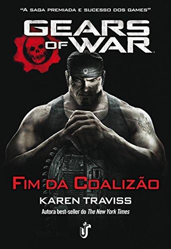 Gears of war: o fim da coalizão