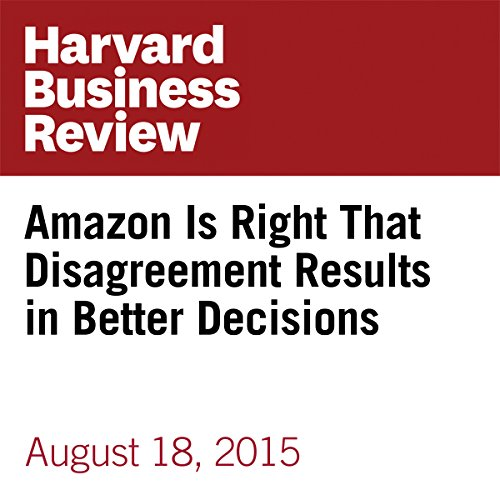 Amazon Is Right That Disagreement Results in Better Decisions audiobook cover art