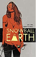 Snowball Earth 0692650172 Book Cover