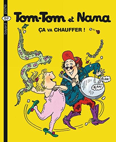 Tom-Tom et Nana - Tome 15- Ca va chauffer ! (Bayard BD poche)