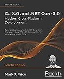 C# 8.0 and .NET Core 3.0 – Modern Cross-Platform Development: Build applications with C#, .NET...