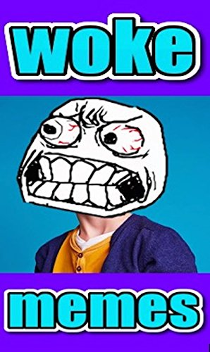 WOKE M£M£S: Woketastic Funny Jokes And Crazy Scenes (English Edition)