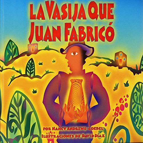 La Vasija Que Juan Fabrico cover art