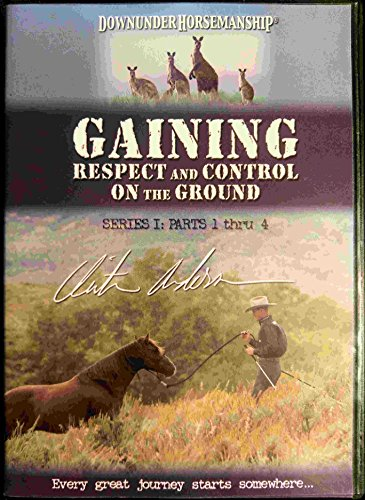 Clinton Anderson Downunder Horsemanship - Gaining Respect and Control on the Ground, Series 1