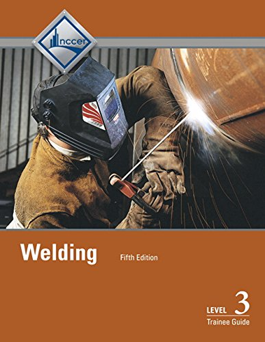 Welding Level 3 Trainee Guide (5th Edition)