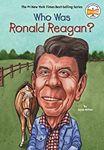 Who Was Ronald Reagan? (Who Was?)