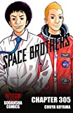 Space Brothers #305 (English Edition)