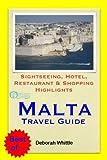 Malta Travel Guide - Sightseeing, Hotel, Restaurant & Shopping Highlights (Illustrated) (English Edition)