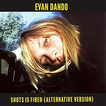 Shots Is Fired (Alternative Version)
