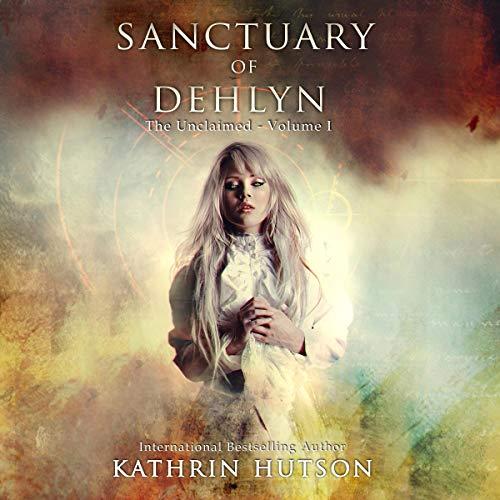 Sanctuary of Dehlyn audiobook cover art