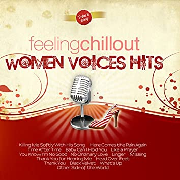 Feeling Chillout Women Voices Hits