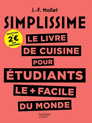 SIMPLISSIME Le livre de cuisine pour les étudiants le + facile du monde