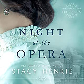 Night at the Opera                   By:                                                                                                                                 Stacy Henrie                               Narrated by:                                                                                                                                 Kelly Burke                      Length: 8 hrs and 45 mins     10 ratings     Overall 5.0