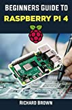 Beginners Guide to Raspberry Pi 4